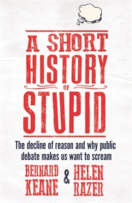 A Short history of stupid
